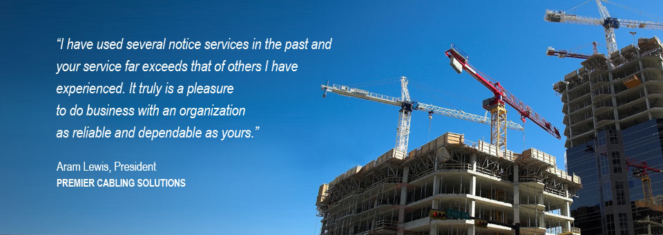 Tradition Notice Service far exceeds that of other construction lien claim services